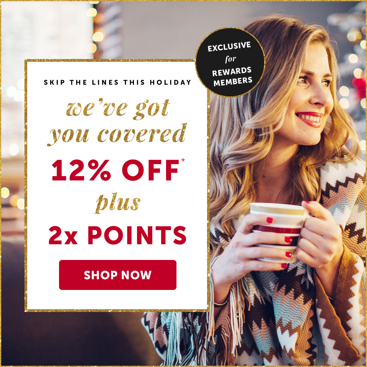 Exclusive Offer: Take 12% OFF + 2X Points