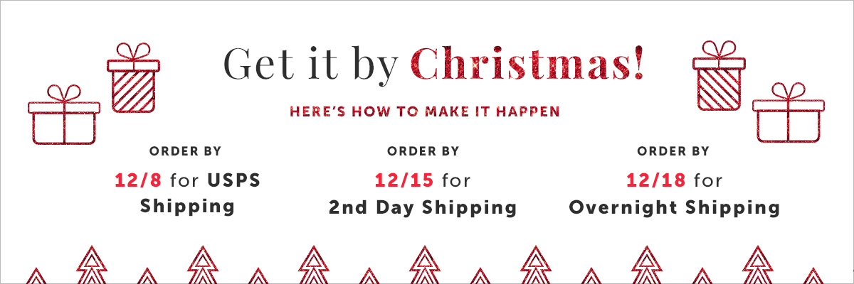 """Get it by Christmas! Order by 12/8 and select the """"USPS"""" Shipping option"""